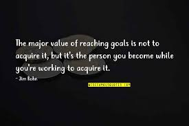reaching business goals quotes top famous quotes about reaching