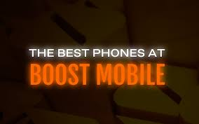 phones you can at boost mobile