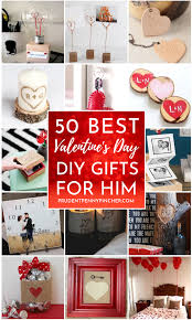 50 diy valentines day gifts for him