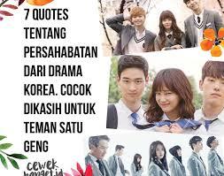 quotes tentang persahabatan dari drama korea cocok dikasih