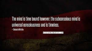debasish mridha quotes the mind is time bound however the