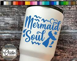 Items Similar To Mermaid Soul Decal Sticker Mermaid Decal Mermaid Vinyl Sticker Tumbler Decal Car Decal Laptop Decal Funny Decal On Etsy Mermaid Decal Tumbler Decal Laptop Decal