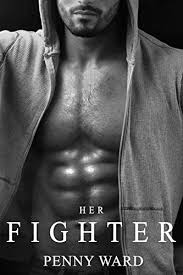 Her Fighter - Kindle edition by Ward, Penny. Literature & Fiction Kindle  eBooks @ Amazon.com.
