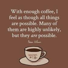 best funny coffee quotes images coffee quotes coffee