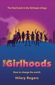 Girltopia #3: The Girlhoods : Hilary Rogers : 9781742994604
