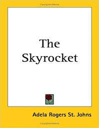 Amazon.com: The Skyrocket (9781417941636): St. Johns, Adela Rogers: Books