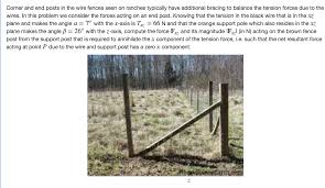 Solved Corner And End Posts In The Wire Fences Seen On Ra Chegg Com