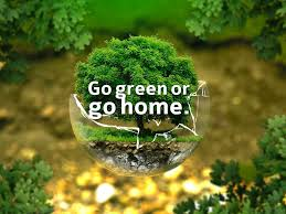 inspiring go green slogans save earth and plant trees