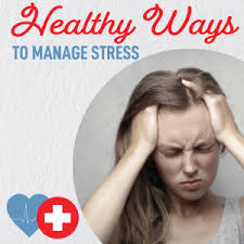 healthy ways to manage stress midwest