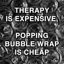 funny quotes therapy is expensive popping bubble wrap i flickr