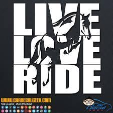 Live Love Ride Horses Vinyl Car Truck Decal Sticker