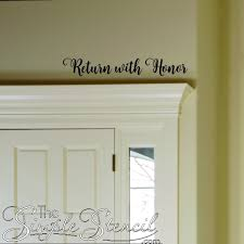 Return With Honor Wall Window Decal Sticker Home Decor Styles Home Decor Vinyl Wall Quotes