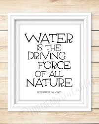 leonardo da vinci quote about water water is the driving force of