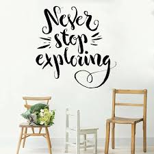 Art Font Quotes Wall Sticker Decal Never Stop Exploring Inspirational Goals Vinyl Wall Decals Removable Wallpapers Modern Lc341 Removable Wallpaper Vinyl Wall Decalswall Decals Aliexpress