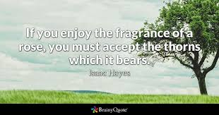 isaac hayes if you enjoy the fragrance of a rose you