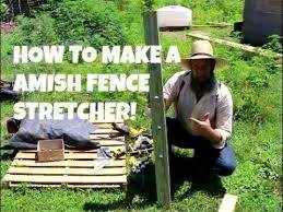 How To Make A Amish Fence Stretcher Youtube
