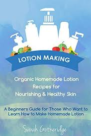 lotion making a beginners diy guide to