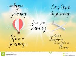 inspirational quote embrace the journey life is a journey let`s
