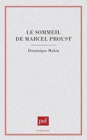 Livre Télécharger Le sommeil de Marcel Proust de Dominique Mabin ...