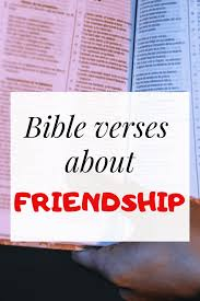 quotes bible verses about friendship the faithful christian