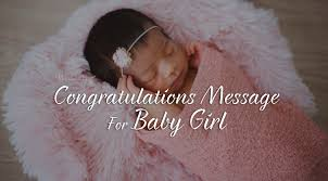 Congratulations Message For New Baby Girl