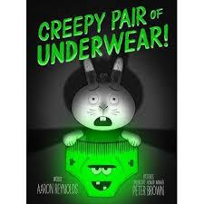 Creepy Pair Of Underwear! - By Aaron Reynolds (Hardcover) : Target