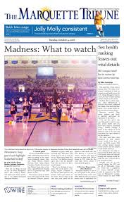 The Marquette Tribune | Tuesday, October 4, 2016 by Marquette Tribune -  issuu