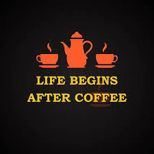 life begins after coffee coffee quotes template royalty