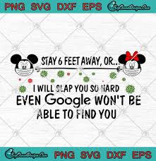 Mickey Mouse And Minnie Mouse Face Mask Stay 6 Feet Away SVG PNG EPS DXF -  Disney - Coronavirus Covid 19 Cricut File - Designs Digital Download