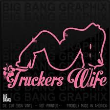 Truckers Wife Vinyl Decal Sticker Window Truck Mack Peterbilt Kenworth Trucker Ebay