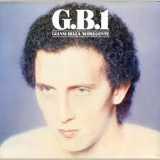 G. B. 1 Nuova Gente – Gianni Bella acquistare mp3, tutte le canzoni