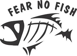 Window Sticker Car Rv Atv Truck Fish Boating Outdoor Vinyl Decal Fear No Fish