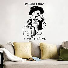 Banksy Cute Paddington Teddy Bear Hat Package Migration Is Not Crime Vinyl Wall Sticker Decal Mural Wallpaper Home Art 40x60cm Buy Online In Germany Banksy Products In Germany See