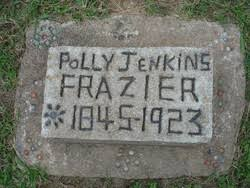 """Maryann """"Polly"""" Jenkins Frazier (1844-1921) - Find A Grave Memorial"""