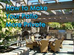 How To Make Your Patio More Private