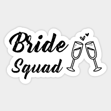 Bride Squad With Champagne Glass Wedding Sticker Teepublic