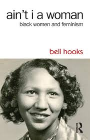 Amazon | Ain't I a Woman: Black Women and Feminism | hooks, bell ...