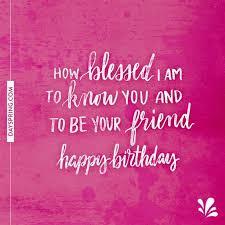 ecards happy birthday quotes happy birthday friend happy