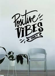 Positive Vibes Only V3 Quote Beautiful Design Decal Sticker Wall Vinyl Boop Decals