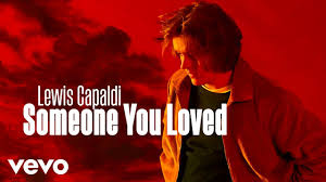 Lewis Capaldi - Someone You Loved - YouTube