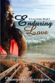 The E Love Series - Danyelle Scroggins,MRE