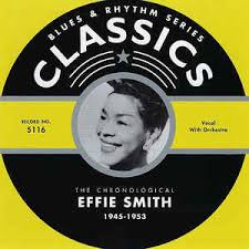 Effie Smith - The Chronological Effie Smith: 1945-1953 (2004, CD) | Discogs