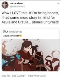 Aaron Ehasz Wow I LOVE This if I'm Being Honest I Had Some More Story in  Mind for Azula and Ursula Stones Unturned! 河CY Azula's Mother 503 AM Dec 2  2018 Twitter