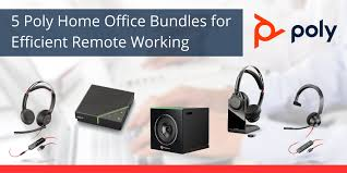 5 Poly Home Office Bundles for Efficient Remote Working - VoIP ...
