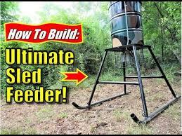 deer feeders how to build the ultimate