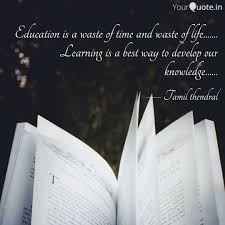 education is a waste of t quotes writings by tamil thendral