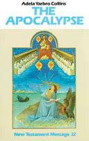 The Apocalypse - Adela Yarbro Collins - Google Books
