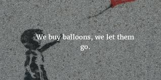 enlightening quotes about balloons to make you smile enkiquotes
