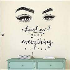 Amazon Com Boodecal Quote Series Lashes Make Everything Better Eyes Wall Decal Eyelashes Wall Mural Art Decor Sticker Make Up Wall Decal Girls Eyes Eyebrows Beauty Salon Decoration Makeup Wall Sticker Kitchen