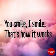 smile quotes about laugh sayings you smile i smile that s it